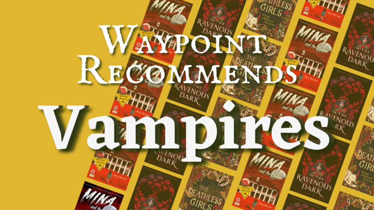 Vampire Renaissance: 7 Vampire Books for You to Sink Our Teeth Into!